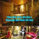 Tổng Hợp Quán Bia Ôm & Massage Bén Nhất Sài Gòn